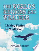 The World s Regions and Weather Book