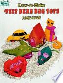 Easy To Make Felt Bean Bag Toys