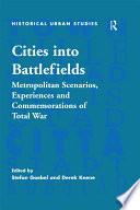 Cities Into Battlefields