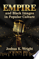 Empire and Black Images in Popular Culture Book