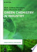 Green Chemistry In Industry Book PDF