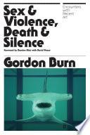 Sex   Violence  Death   Silence