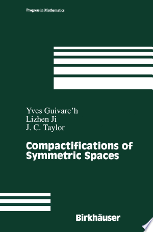 Download Compactifications of Symmetric Spaces Free Books - Demo