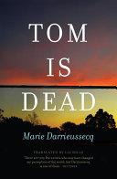 Tom is Dead