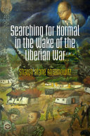 Searching for Normal in the Wake of the Liberian War