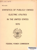Statistics of Publicly Owned Electric Utilities in the United States  1970