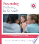 Preventing Bullying in Schools  A Social and Emotional Learning Approach to Prevention and Early Intervention  SEL Solutions Series