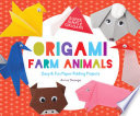 Origami Farm Animals  Easy   Fun Paper Folding Projects