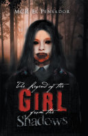 Pdf The Legend of the Girl from the Shadows