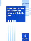 Measuring Calcium and Calmodulin Inside and Outside Cells