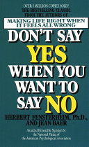 Don t Say Yes when You Want to Say No