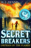 Secret Breakers: 2: Orphan of the Flames