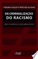 Da criminalização do racismo