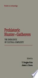Prehistoric Hunter Gatherers