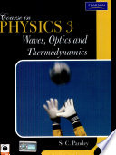 Course In Physics 3  Waves  Optics And Thermodynamics