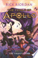 The Trials of Apollo #4 - The Tyrant`s Tomb image