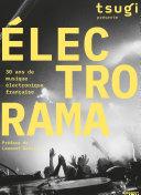 Pdf ELECTRORAMA - 30 ans de musique électronique française Telecharger