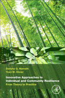 Innovative Approaches to Individual and Community Resilience