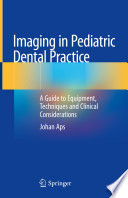 Imaging in Pediatric Dental Practice