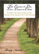 Pdf The Essence of Life, Love Letters to Christ Telecharger