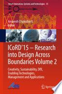 Icord 15 Research Into Design Across Boundaries Volume 2
