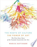 The Roots of Culture, the Power of Art