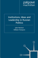 Institutions, Ideas and Leadership in Russian Politics Pdf/ePub eBook