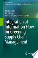 Integration of Information Flow for Greening Supply Chain Management