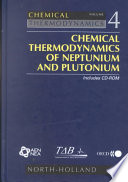 Chemical Thermodynamics Of Neptunium And Plutonium Book PDF