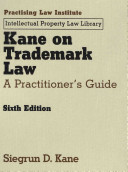 Kane on Trademark Law