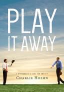 Play It Away