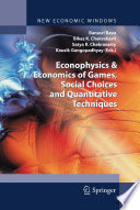 Econophysics & Economics of Games, Social Choices and Quantitative Techniques