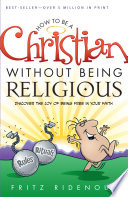 How to be a Christian Without Being Religious Book