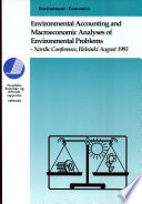Environmental Accounting and Macroeconomic Analyses of Environmental Problems