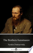 The Brothers Karamazov by Fyodor Dostoyevsky   Delphi Classics  Illustrated