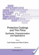 Protective Coatings and Thin Films Book