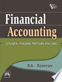 Financial Accounting   Concepts  Analyses  Methods And Uses  1 e