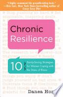 Chronic Resilience