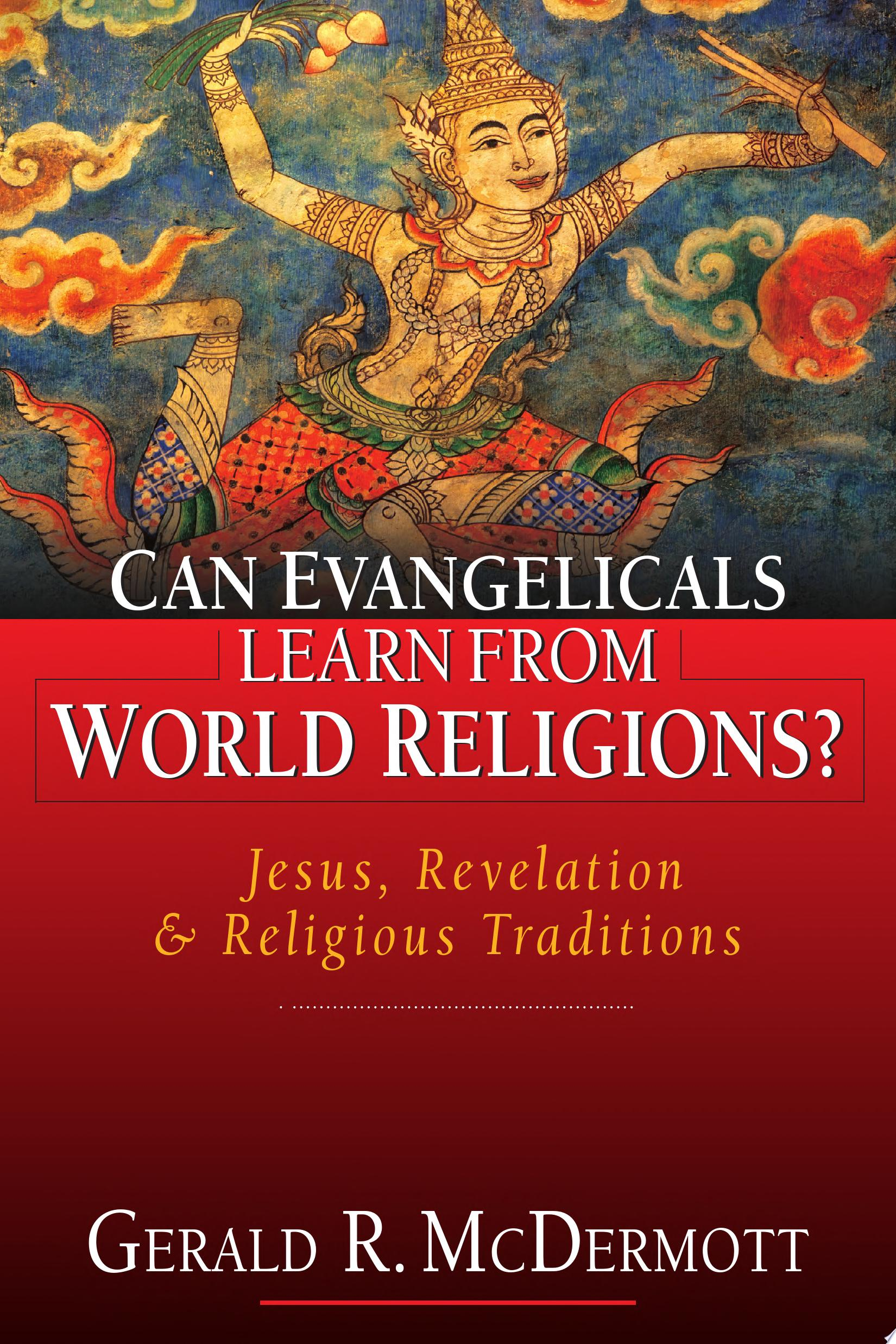 Can Evangelicals Learn from World Religions
