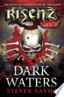 Risen  Dark Waters