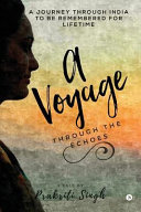 A Voyage Through The Echoes