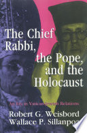 The Chief Rabbi, the Pope, and the Holocaust