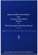 Report and recommendations of an Amnesty International mission to the government of the state of Israel, 3-7 June 1979