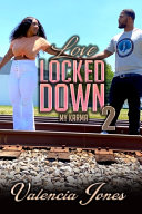 Love Locked Down 2