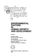 Environmental Factors in Human Growth and Development