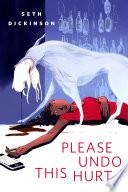 Please Undo This Hurt Book PDF