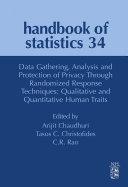 Data Gathering, Analysis and Protection of Privacy through Randomized Response Techniques: Qualitative and Quantitative Human Traits Pdf