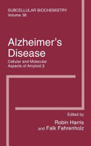 Alzheimer's Disease: Cellular and Molecular Aspects of Amyloid beta