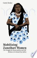 Mobilizing Zanzibari Women