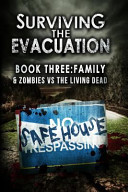 Surviving the Evacuation Book 3: Family